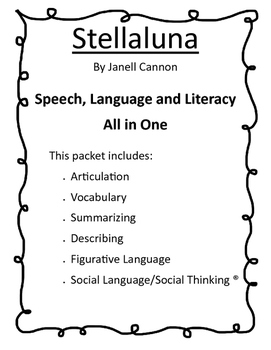 Stellaluna - Speech, Language and Literacy All in One
