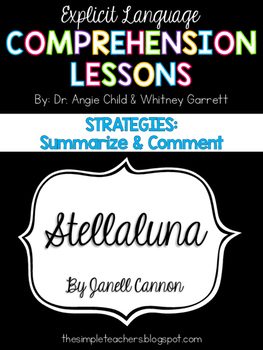 Stellaluna- Summarize/Comment and Compare/Contrast (2 separate reads)