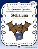 Stellaluna: Text-Dependent Questions and More!