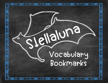Stellaluna Vocabulary Bookmarks