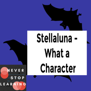 Stellaluna - What a Character!