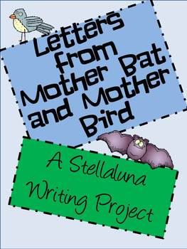 Stellaluna Writing - Letters from the Mothers to Each Other