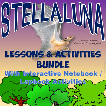 Stellaluna Reading Lesson Activities & Interactive Noteboo