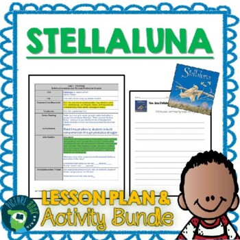 Stellaluna by Janell Cannon Lesson Plan and Activities