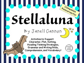 Stellaluna by Janell Cannon: A Complete Literature Study!