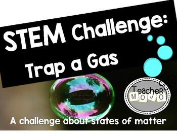 Stem Challenge: Trap a Gas (Printables)