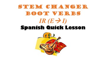 Stem-Changing IR Verbs (E-I) Verbs: Spanish Quick Lesson