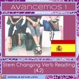 Stem Changing Reading: Avancemos 4.2