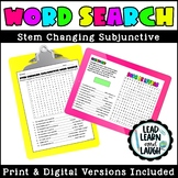 Stem Changing Subjunctive (Present Tense) Word Search - Distance Learning
