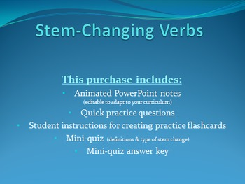 Stem Changing Verbs - Notes & Quiz
