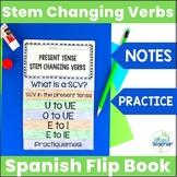 Stem Changing Verbs Spanish Interactive Flip Book