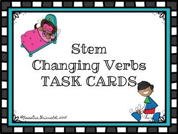 Stem Changing Verbs-TASK CARDS