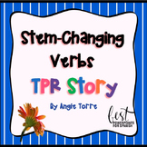 Spanish Stem-Changing Verbs TPR Story