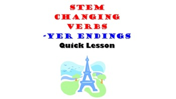 Payer, Envoyer, Nettoyer, Ennuyer (Stem Changing YER verbs): French Quick Lesson