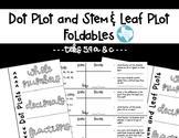 Stem & Leaf and Dot Plot Foldables