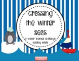 Stem/ STEAM- Crossing the Winter Seas- Building Boats