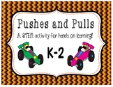 Stem Vehicle Activity for Push and Pull