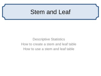 Stem and Leaf