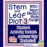 Stem and Leaf Plot 3 with Mean, Median, Mode, and Range - Activity Booklet
