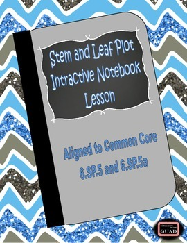 Stem and Leaf Plot Interactive Lesson {6.SP.5 and 6.SP.5a}