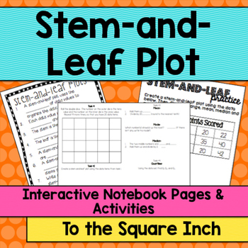 Stem and Leaf Plot Interactive Notebook