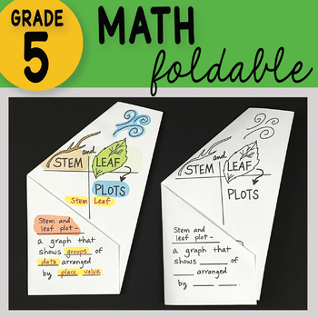 Stem and Leaf Plots Math Interactive Notebook Foldable