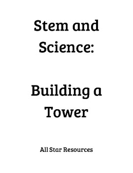 Stem and Science: Building a Tower