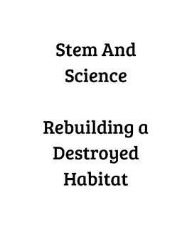 Stem and Science: Rebuilding a Destroyed Habitat