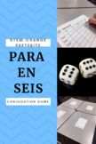 Stem-change Preterite Conjugation Game (Para en seis)