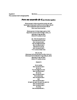 "Stem-changing verbs review. ""Pero me acuerdo de ti"" song by Christina Aguilera."