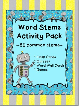 Word Stems Activity Pack- Flashcards, Word Wall Cards, Games, Quizzes
