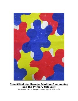Stencil making, Sponge Printing and the Primary Colours!! Art Lesson!!