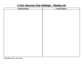 Step 1 - 3 Hour Classroom Prep Challenge
