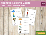 Step 1: Phonetic Spelling Cards