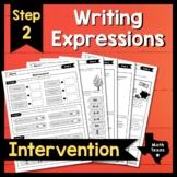 Step 2 ✩ Writing Linear Expressions ��� Texas Algebra Interv