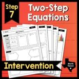 Step 7 ✩ Solving Two-Step Equations ✩ Texas Algebra Interv