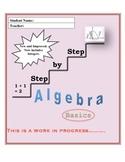 Step By Step Algebra Basics (82 pages!)
