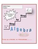 Step By Step Algebra Basics (82 pages!)