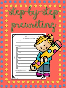 Step-By-Step Prewriting
