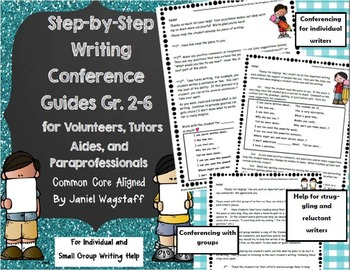 Step-By-Step Writing Conference Guides for Volunteers & Tutors Gr. 2-6