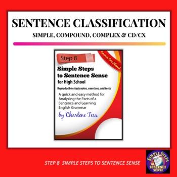 Step Eight Classifying Sentences Simple Steps to Sentence Sense