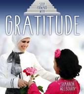 Step Forward With Gratitude