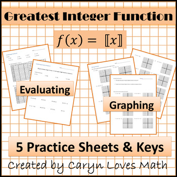 Step Function: Greatest Integer Function Worksheet ~ Graphing ~Evaluating