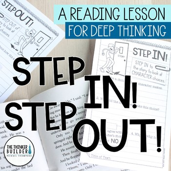 FREEBIE: Step In! Step Out! {A Reading Lesson for DEEP Thinking}