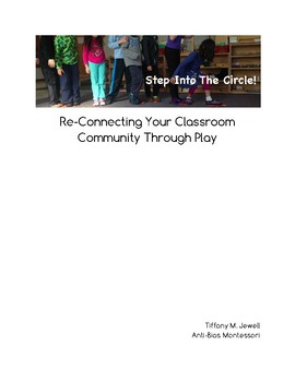 Step Into the Circle: Re-Connecting Your Classroom Community Through Play
