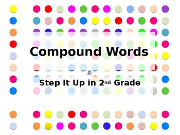 Step It Up in Second: Compound Words