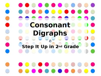 Step It Up in Second: Consonant Digraphs