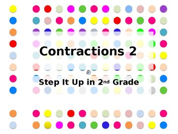 Step It Up in Second: Contractions 2