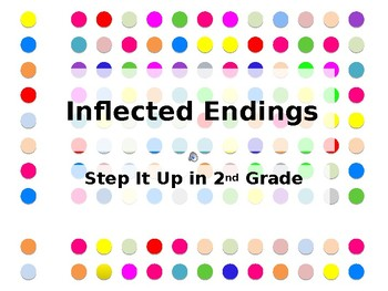 Step It Up in Second: Inflected Endings
