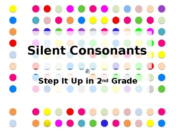 Step It Up in Second: Silent Consonants Fluency Practice